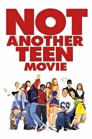 Not Another Teen Movie streaming vf