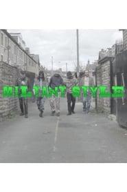 Militant Style ()