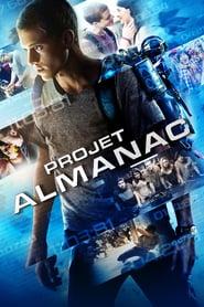 Projet Almanac streaming vf