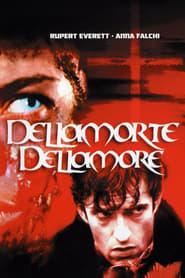 Dellamorte Dellamore streaming vf