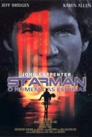 Starman – O Homem das Estrelas Dublado Online