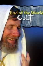 The End of the World Cult (2007)