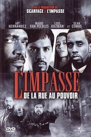 L'Impasse : De la rue au pouvoir Poster