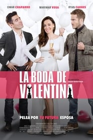 Streaming Full Movie La Boda de Valentina (2018) Online
