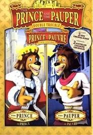 The Prince and the Pauper: Double Trouble (2007)
