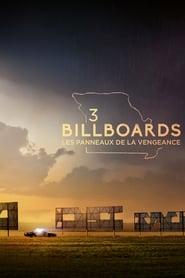 3 Billboards : Les Panneaux de la vengeance streaming vf