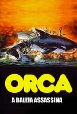 Orca: A Baleia Assassina Dublado Online