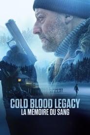 Cold Blood Legacy - La mémoire du sang streaming vf