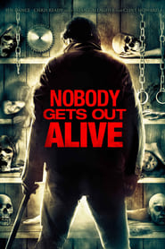 Nobody Gets Out Alive (2013)