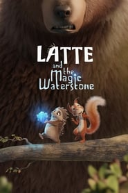Latte and the Magic Waterstone streaming vf