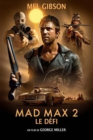 Mad Max 2 : Le Défi streaming vf