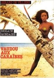 Brigade mondaine: Vaudou aux Caraïbes (1980)