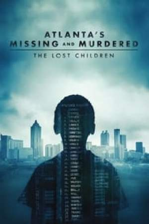 Atlanta's Missing and Murdered: The Lost Children streaming vf