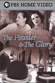 The Powder & the Glory (2007)