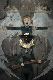 Saga of Tanya the Evil: The Movie (2019)