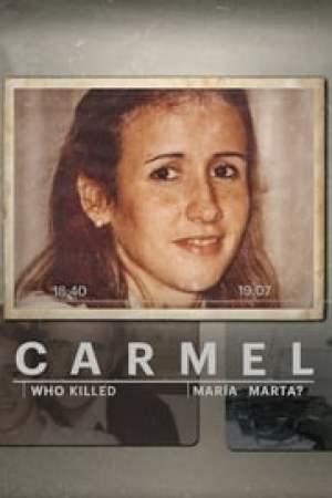 Carmel: Who Killed Maria Marta? Full online