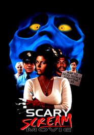 Scary scream movie streaming vf