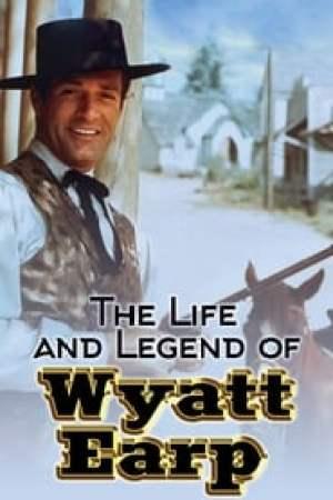 The Life and Legend of Wyatt Earp Full online
