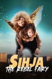 Sihja - The Rebel Fairy (2021)