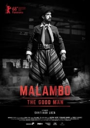 Malambo, el hombre bueno streaming vf