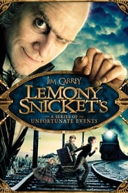 Lemony Snicket's A Series of Unfortunate Events streaming vf