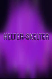 Helter-Skelter (2021)