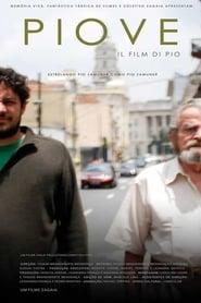 Piove, il film di Pio Full online