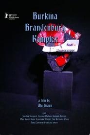 Burkina Brandenburg Komplex Poster