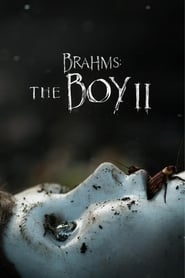Brahms: The Boy II streaming vf