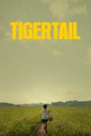 Tigertail streaming vf