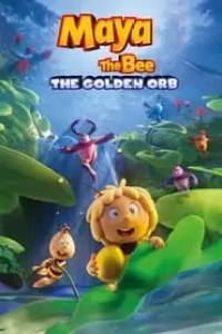 Maya the Bee: The Golden Orb streaming vf