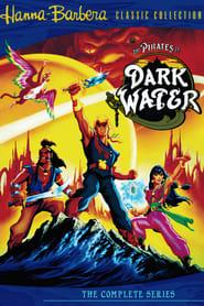 The Pirates of Dark Water (1991)