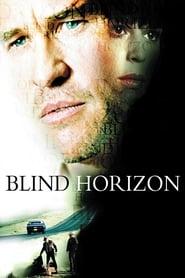 Blind Horizon streaming vf