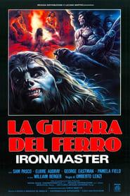 Ironmaster - la guerre du fer Poster