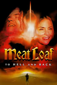 Meat Loaf: To Hell and Back Full online