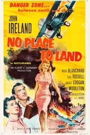 No Place to Land (1958)