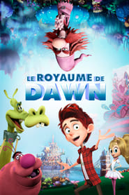 Le Royaume de Dawn streaming vf