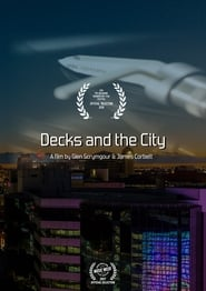 Decks and The City (2018)