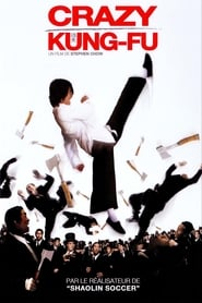 Crazy Kung‐Fu streaming vf