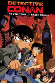 Detective Conan: The Phantom of Baker Street (2002)