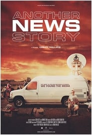 Another News Story (2017)