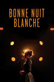 Blanche Gardin : Bonne nuit Blanche streaming vf