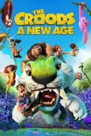 The Croods: A New Age Full online