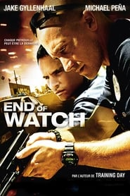 End of Watch streaming vf