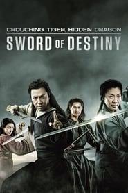 Crouching Tiger, Hidden Dragon: Sword of Destiny