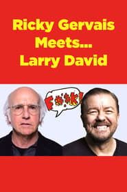 Ricky Gervais Meets... Larry David streaming vf