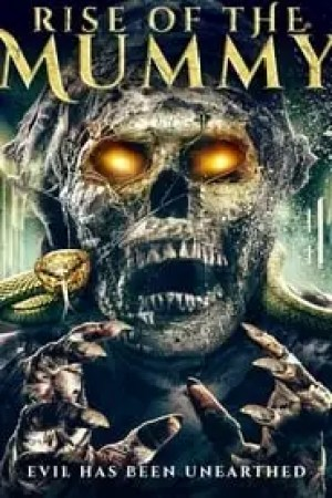 Rise of the Mummy streaming vf