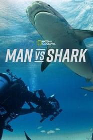 Man vs. Shark streaming vf