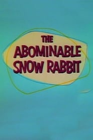 The Abominable Snow Rabbit (1961)