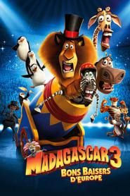 Madagascar 3: Bons baisers d'Europe streaming vf